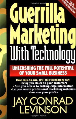 Guerrilla Marketing with Technology 9780201328042