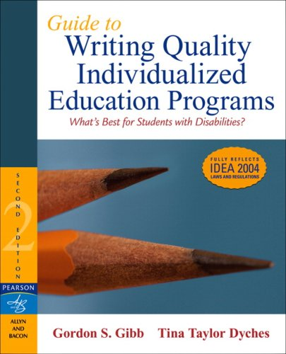 Guide to Writing Quality Individualized Education Programs 9780205495450