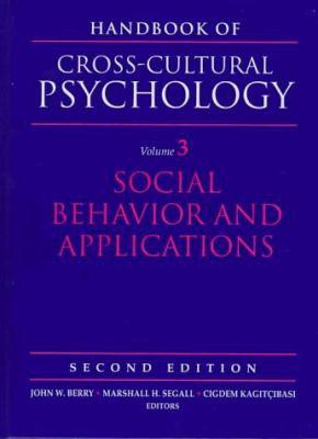 Handbook of Cross-Cultural Psychology: Volume 3, Social Behavior and Applications 9780205160761