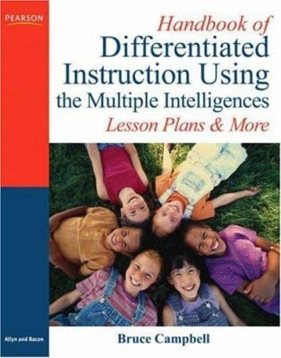 Handbook of Differentiated Instruction Using the Multiple Intelligences: Lesson Plans and More 9780205569212