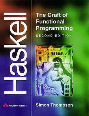 Haskell: The Craft of Functional Programming 9780201342758