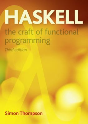 Haskell: The Craft of Functional Programming 9780201882957