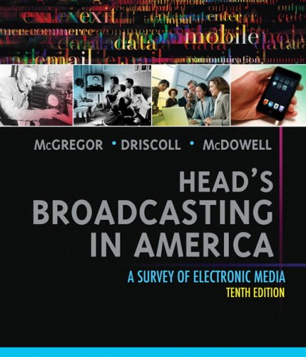 Head's Broadcasting in America: A Survey of Electronic Media 9780205608133