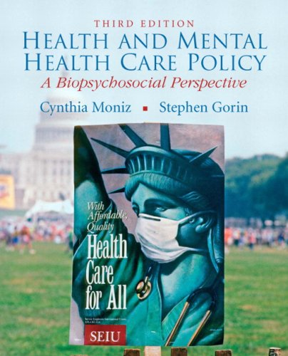 Health and Mental Health Care Policy: A Biopsychosocial Perspective 9780205746941