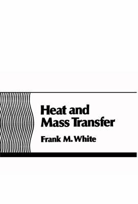 Heat and Mass Transfer 9780201170993
