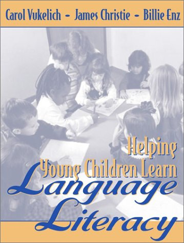Helping Young Children Learn Language and Literacy 9780205342334