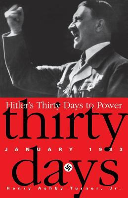 Hitler's Thirty Days to Power: January 1933 9780201328004