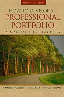 How to Develop a Professional Portfolio: A Manual for Teachers 9780205491001