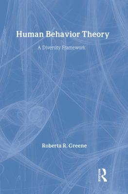 Human Behavior Theory: A Diversity Framework 9780202360898