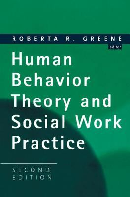 Human Behavior Theory and Social Work Practice 9780202361208