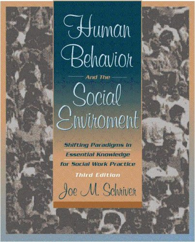 Human Behavior and the Social Environment: Shifting Paradigms in Essential Knowledge for Social Work Practice 9780205329694