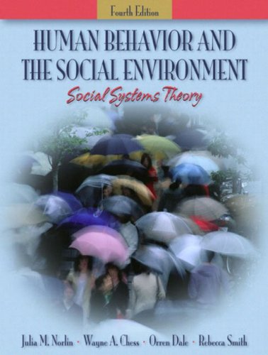 Human Behavior and the Social Environment: Social Systems Theory