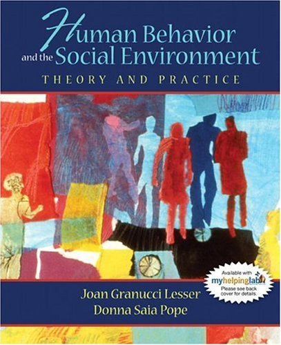 Human Behavior and the Social Environment: Theory and Practice 9780205420193