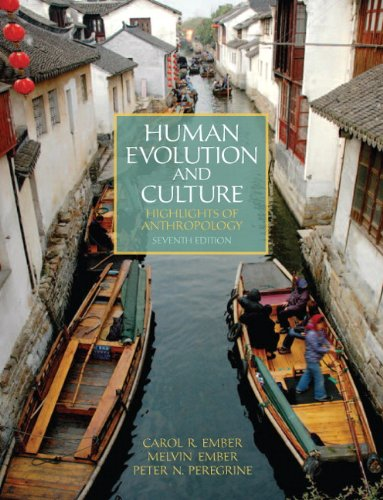 Human Evolution and Culture: Highlights of Anthropology 9780205232390