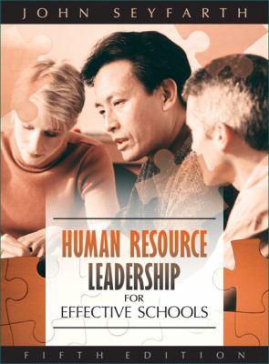 Human Resource Leadership for Effective Schools 9780205499298