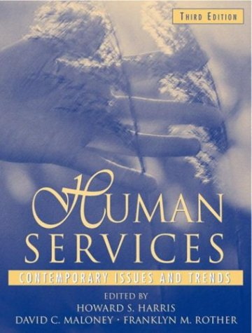 Human Services: Contemporary Issues and Trends 9780205327706