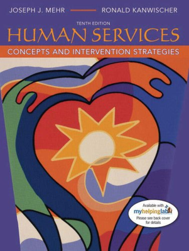 Human Services: Concepts and Intervention Strategies 9780205520985