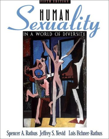 Human Sexuality in a World of Diversity 9780205335176