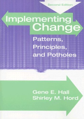 Implementing Change: Patterns, Principles and Potholes 9780205467211