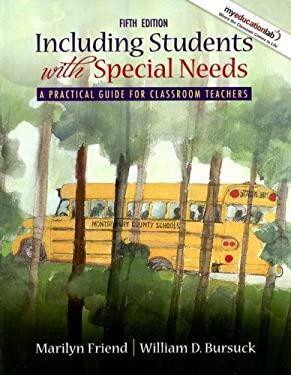 Including Students with Special Needs: A Practical Guide for Classroom Teachers 9780205571062
