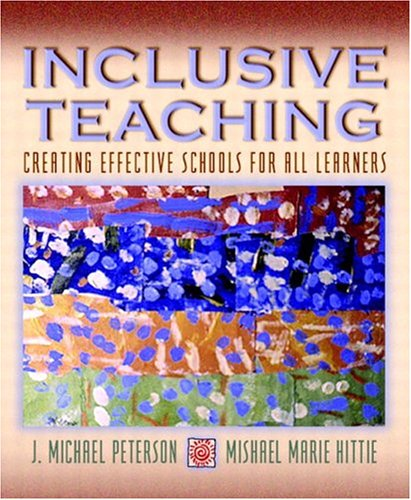 Inclusive Teaching: Creating Effective Schools for All Learners [With CDROM] 9780205464791