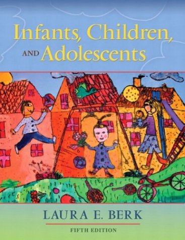 Infants, Children, and Adolescents 9780205419289