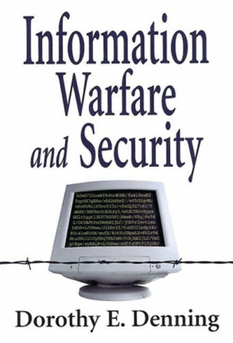 Information Warfare and Security 9780201433036