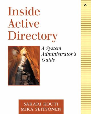 Inside Active Directory: A System Administrator's Guide 9780201616217