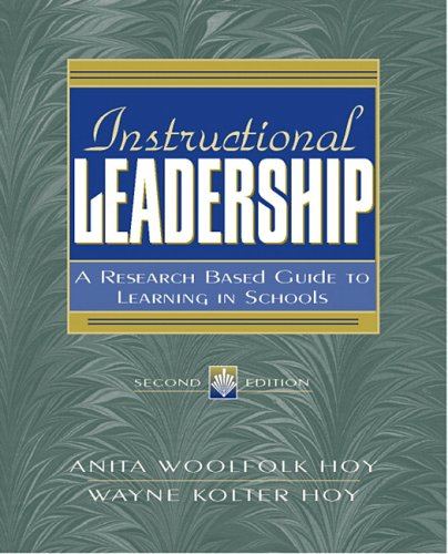 Instructional Leadership: A Research-Based Guide to Learning in Schools 9780205457212