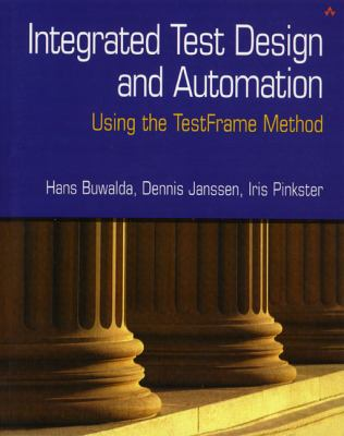 Integrated Test Design and Automation: Using the Testframe Method 9780201737257