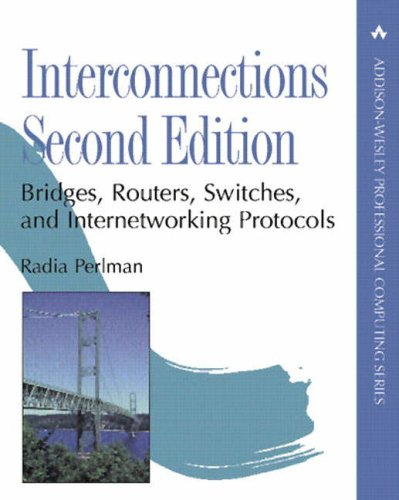 Interconnections: Bridges, Routers, Switches, and Internetworking Protocols 9780201634488