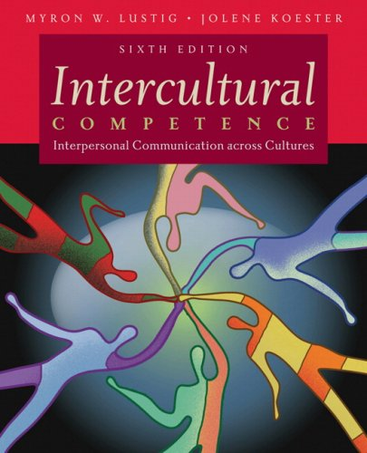 Intercultural Competence: Interpersonal Communication Across Cultures 9780205595754