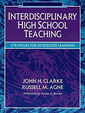 Interdisciplinary High School Teaching: Strategies for Integrated Learning 9780205157105