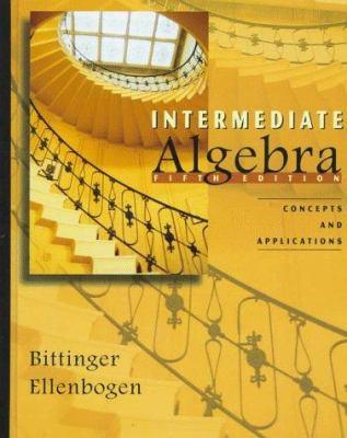 Intermediate Algebra: Concepts and Applications 9780201847505