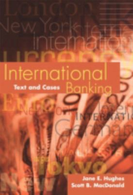 International Banking: Text and Cases 9780201635355