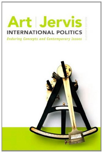 International Politics: Enduring Concepts and Contemporary Issues 9780205851645