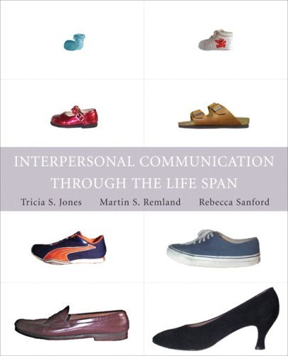 Interpersonal Communication Through the Life Span 9780205560059