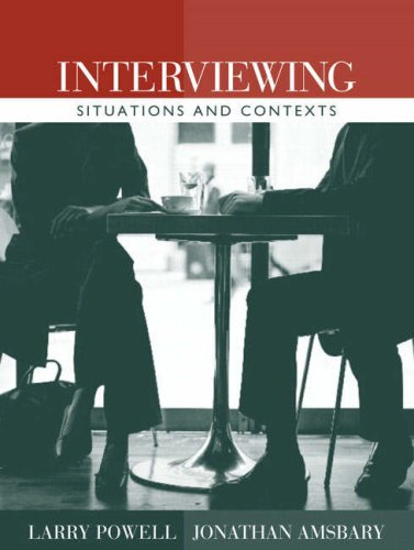 Interviewing: Situations and Contexts 9780205401956