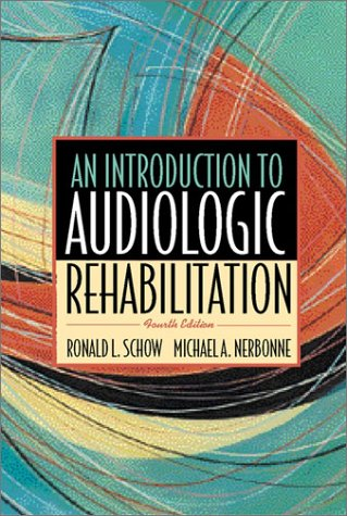 Introduction to Audiologic Rehabilitation 9780205319466