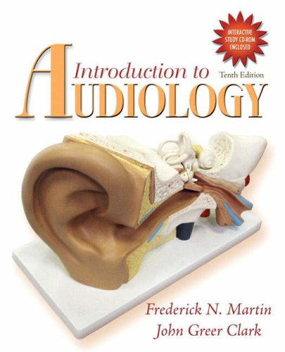 Introduction to Audiology [With CDROM] 9780205593118