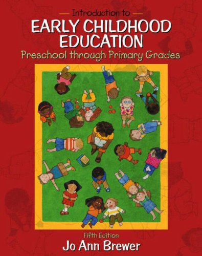Introduction to Early Childhood Education: Preschool Through Primary Grades 9780205398614