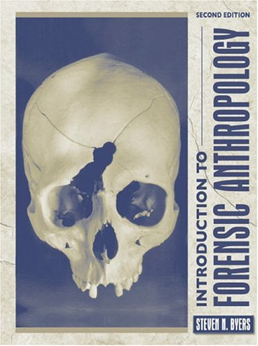 Introduction to Forensic Anthropology: A Textbook 9780205435388