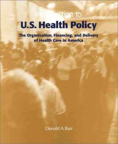 Introduction to U.S. Health Policy 9780205324194