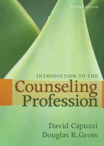 Introduction to the Counseling Profession 9780205591770