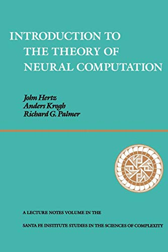 Introduction to the Theory of Neural Computation, Volume I 9780201515602