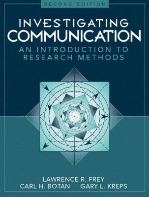 Investigating Communication: An Introduction to Research Methods 9780205198269
