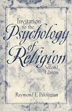 Invitation to the Psychology of Religion 9780205148400
