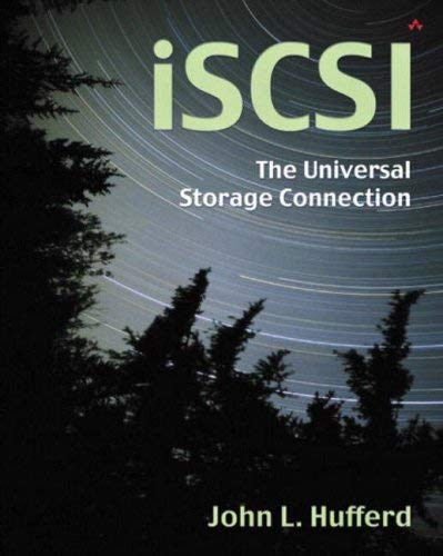 Iscsi: The Universal Storage Connection: The Universal Storage Connection 9780201784190