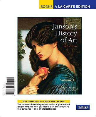 Janson's History of Art, Volume II 9780205795635