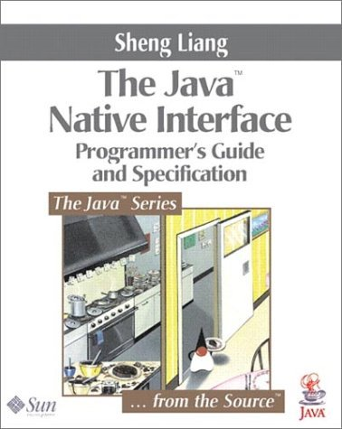 Java(tm) Native Interface: Programmer's Guide and Specification 9780201325775